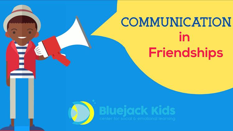 Communication in Friendships