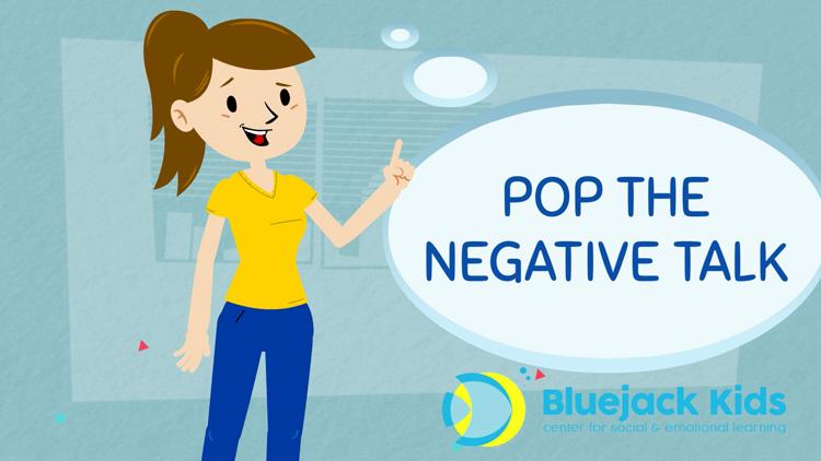 Pop the Negative Talk